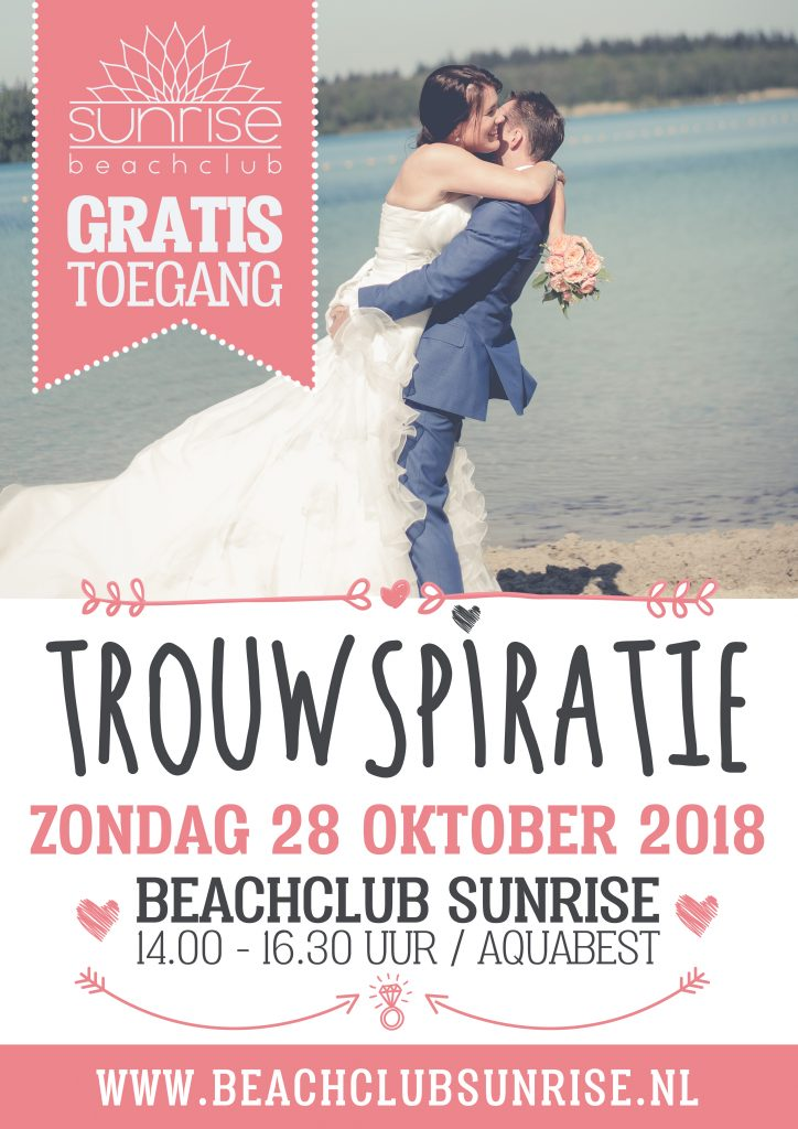 Trouwinspiratie aquabest, trouwbeurs beachclub sunrise, wedding event, wedding beurs, trouwbeurs